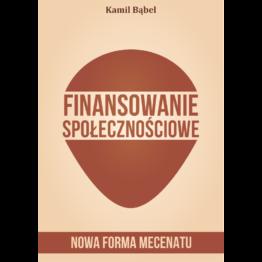 finansowanie społecznościowe, nowa forma mecenatu